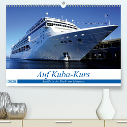 Auf Kuba-Kurs – Schiffe in der Bucht von Havanna (Premium, hochwertiger DIN A2 Wandkalender 2020, Kunstdruck in Hochglanz) von von Loewis of Menar,  Henning