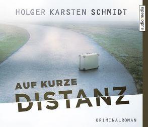 Auf kurze Distanz von Schmidt,  Holger Karsten, Wostry,  Axel