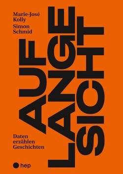 Auf lange Sicht von Schmid,  Simon