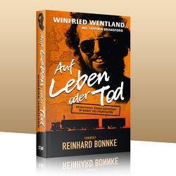 Auf Leben oder Tod von Wentland,  Winfried