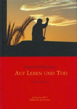 Auf Leben und Tod von Hlawaty,  Graziella