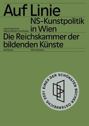 Auf Linie von Holzschuh,  Ingrid, Plakolm-Forsthuber,  Sabine