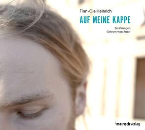 Auf meine Kappe von Heinrich,  Finn-Ole