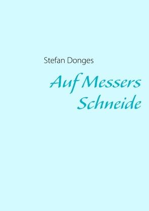 Auf Messers Schneide von Donges,  Stefan