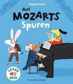 Auf Mozarts Spuren von Huche,  Magali Le, Kupski,  Isabel