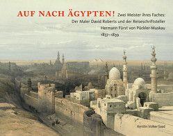 Auf nach Ägypten! von Panning,  Cord, Volker-Saad,  Kerstin, Wenzel,  Cornelia
