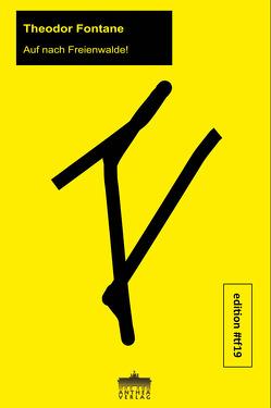 Auf nach Freienwalde! von Fontane,  Theodor, Völker,  Martin A