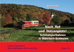 Auf nach Hof und Hotzenplotz! von Barteld,  Hans-Jürgen, Junge,  Martin, Petrak,  Andreas W, Piephans,  Joachim