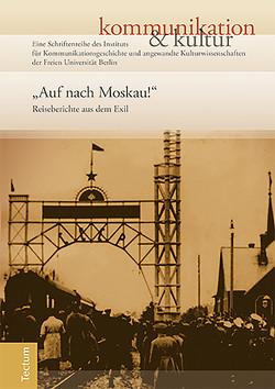 """""""Auf nach Moskau!"""" von Haarmann,  Hermann, Hartmann,  Anne"""