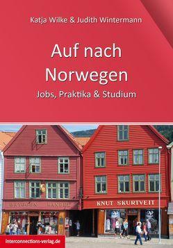 Auf nach Norwegen von Wilke,  Katja, Wintermann,  Judith