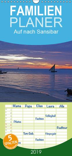 Auf nach Sansibar – Familienplaner hoch (Wandkalender 2019 , 21 cm x 45 cm, hoch) von Blass,  Bettina