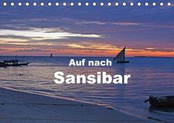 Auf nach Sansibar (Tischkalender 2018 DIN A5 quer) von Blass,  Bettina