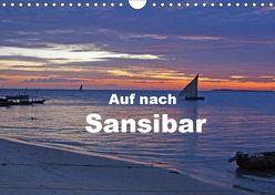 Auf nach Sansibar (Wandkalender 2019 DIN A4 quer) von Blass,  Bettina