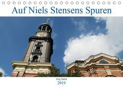 Auf Niels Stensens Spuren (Tischkalender 2019 DIN A5 quer) von Sabel,  Jörg