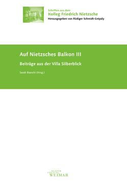 Auf Nietzsches Balkon III von Bianchi,  Sarah