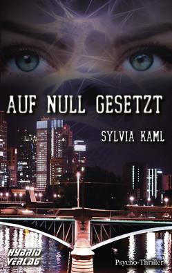 Auf Null gesetzt von Kaml,  Sylvia