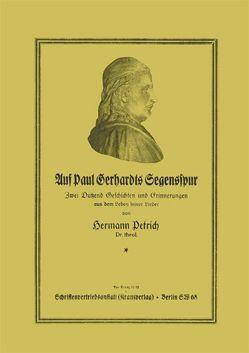 Auf Paul Gerhardts Segensspur von Petrich,  Hermann