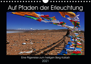 Auf Pfaden der Erleuchtung (Wandkalender 2021 DIN A4 quer) von Horter,  Gerhard