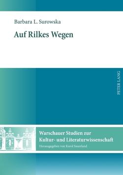 Auf Rilkes Wegen von Surowska-Sauerland,  Barbara