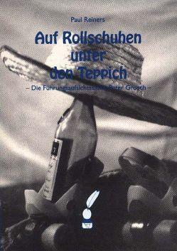 Auf Rollschuhen unter den Teppich von Reiners,  Paul