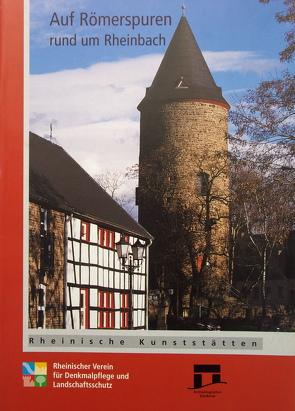 Auf Römerspuren rund um Rheinbach von Grewe,  Klaus