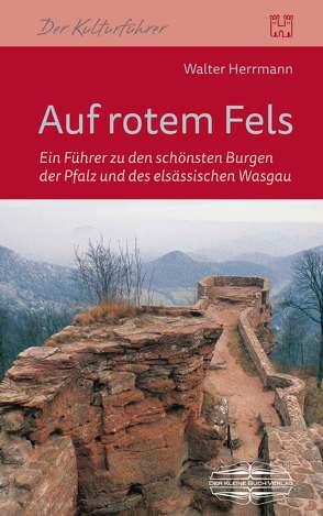 Auf rotem Fels von Herrmann,  Walter