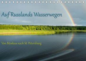 Auf Russlands Wasserwegen (Tischkalender 2018 DIN A5 quer) von Sahlender,  Andreas