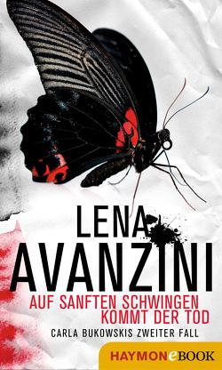 Auf sanften Schwingen kommt der Tod von Avanzini,  Lena