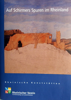 Auf Schirmers Spuren im Rheinland von Haberland,  Irene, Perse,  Marcell, Wiemer,  Karl P