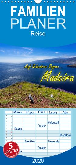Auf Schusters Rappen… Madeira – Familienplaner hoch (Wandkalender 2020 , 21 cm x 45 cm, hoch) von Sobottka,  Joerg