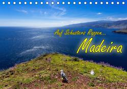 Auf Schusters Rappen… Madeira (Tischkalender 2019 DIN A5 quer) von Sobottka,  Joerg