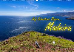 Auf Schusters Rappen… Madeira (Wandkalender 2019 DIN A2 quer) von Sobottka,  Joerg