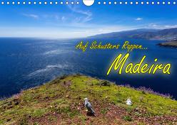 Auf Schusters Rappen… Madeira (Wandkalender 2019 DIN A4 quer) von Sobottka,  Joerg