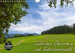 Auf Schusters Rappen… Südlicher Oberrhein und Südschwarzwald (Wandkalender 2019 DIN A4 quer) von Sobottka,  Joerg