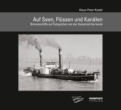 Auf Seen, Flüssen und Kanälen von Kiedel,  Klaus P