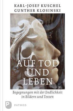 Auf Tod und Leben von Klosinski,  Gunther, Kuschel,  Karl-Josef