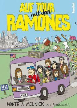 Auf Tour mit den Ramones von Melnick,  Monte A