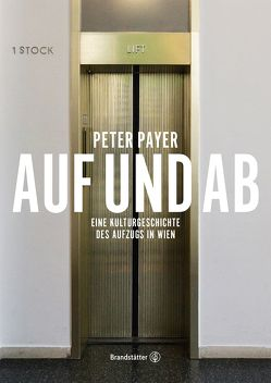 Auf und Ab von Payer,  Peter