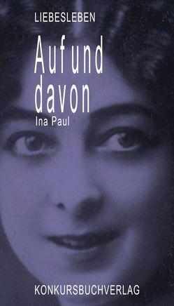 Auf und davon von Paul,  Ina