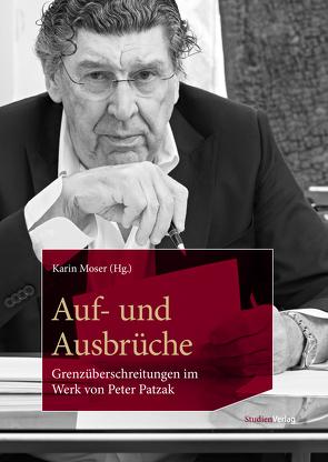 Auf- und Ausbrüche von Moser,  Karin