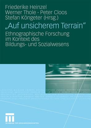 """""""Auf unsicherem Terrain"""" von Cloos,  Peter, Heinzel,  Friederike, Köngeter,  Stefan, Thole,  Werner"""