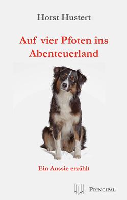 Auf vier Pfoten ins Abenteuerland von Hustert,  Horst
