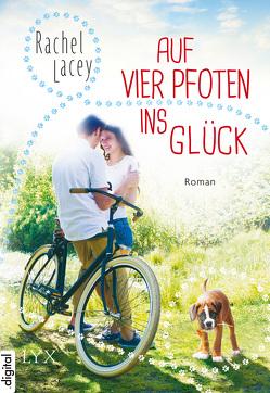 Auf vier Pfoten ins Glück von Betzenbichler,  Richard, Lacey,  Rachel, Mrugalla,  Katrin