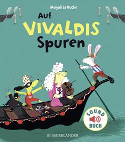 Auf Vivaldis Spuren von Huche,  Magali Le