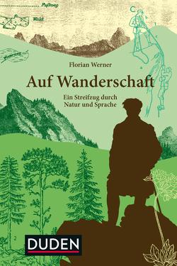 Auf Wanderschaft von Werner,  Florian
