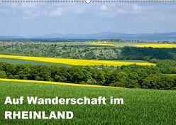 Auf Wanderschaft im Rheinland (Wandkalender 2019 DIN A2 quer) von Brehm,  Frank, www.frankolor.de