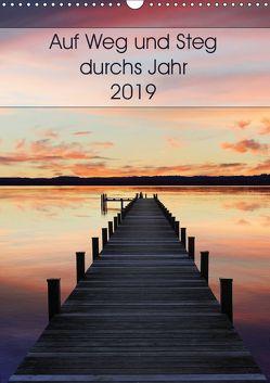 Auf Weg und Steg durchs Jahr 2019 (Wandkalender 2019 DIN A3 hoch) von SusaZoom