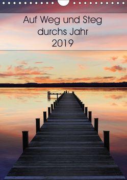 Auf Weg und Steg durchs Jahr 2019 (Wandkalender 2019 DIN A4 hoch) von SusaZoom