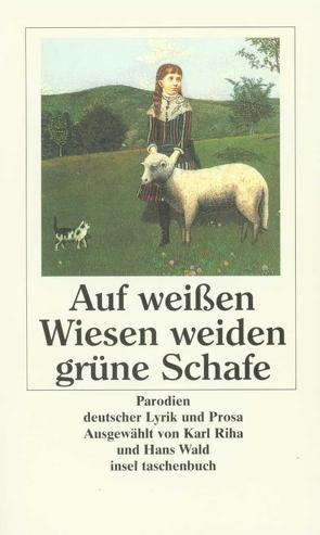 Auf weißen Wiesen weiden grüne Schafe von Riha,  Karl, Wald,  Hans