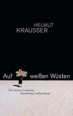 Auf weißen Wüsten von Krausser,  Helmut
